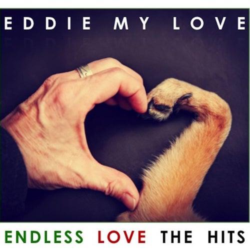 Eddie My Love: Endless Love: The Hits de Various Artists