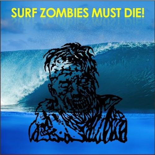 Surf Zombies Must Die! de Various Artists