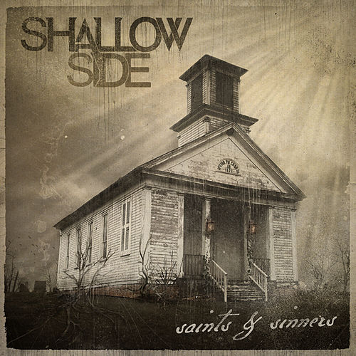 Saints & Sinners by Shallow Side