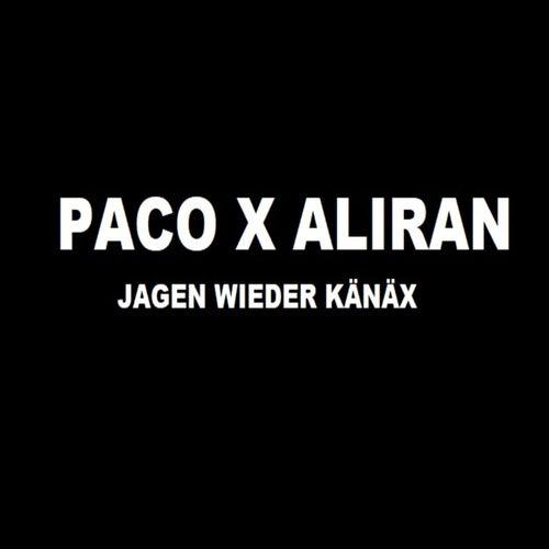 Jagen wieder Känäx by Paco