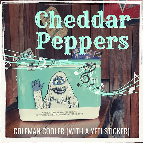 Coleman Cooler (With a Yeti Sticker) by Cheddar Peppers