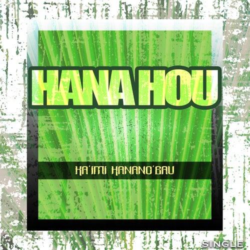 Hana Hou de Ka'imi Hanano'eau