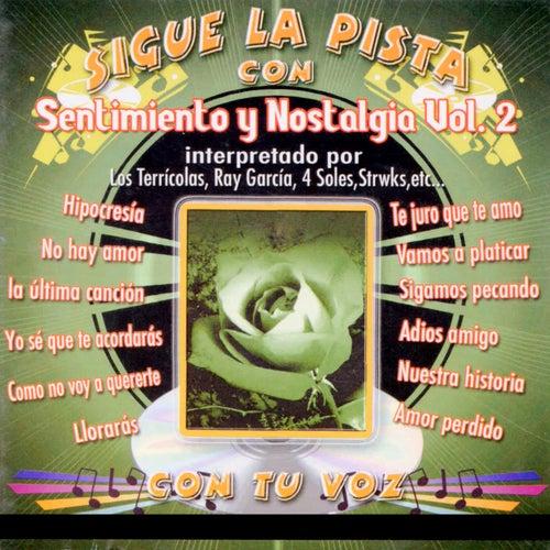 Sigue La Pista Del Sentimiento y Nostagia, Vol II by Silvio Rodriguez