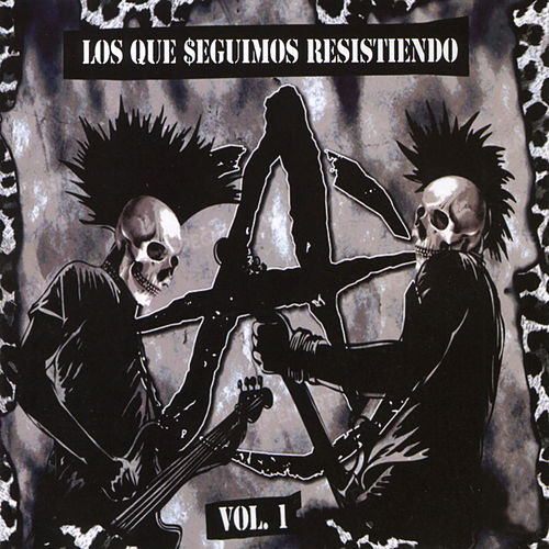 Los Que Seguimos Resistiendo, Vol.1 von Various Artists