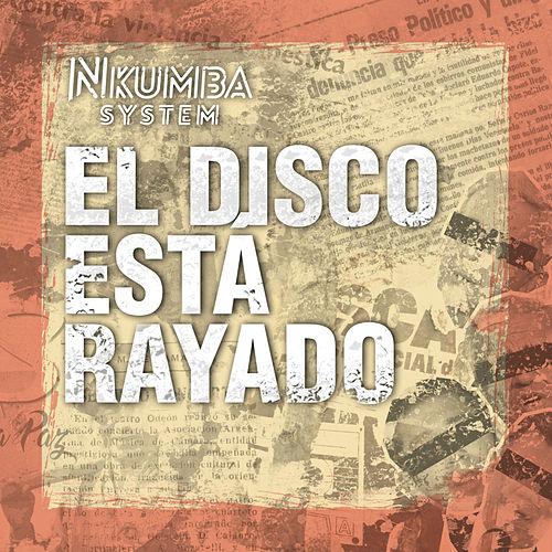 El Disco Está Rayado by Nkumba System