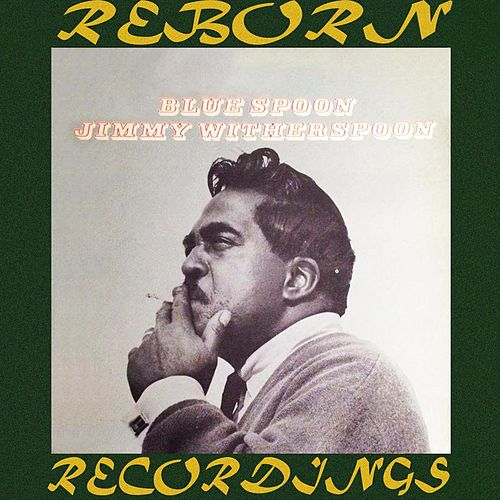Blue Spoon (HD Remastered) de Jimmy Witherspoon