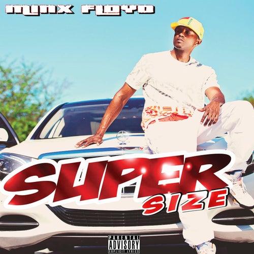 Super Size by Minx Floyd