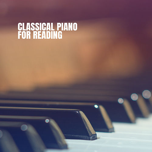 Classical Piano for Reading von Various Artists