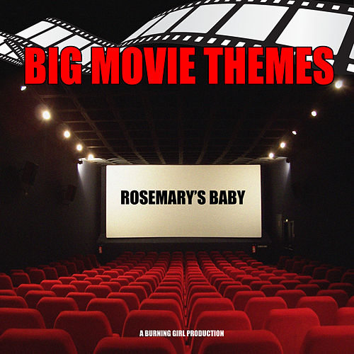 Rosemary's Baby (From 'Rosemary's Baby') by Big Movie Themes