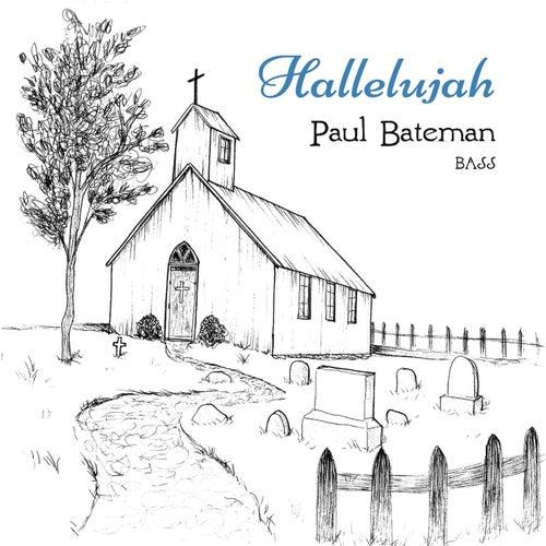 Hallelujah by Paul Bateman