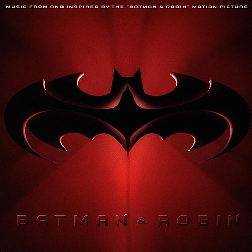 Batman & Robin (Music From And Inspired By The Motion Picture) de Various Artists