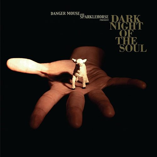 Dark Night of The Soul by Danger Mouse