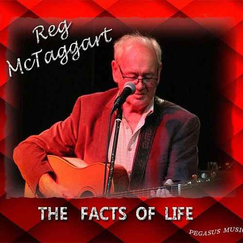 The Facts of Life by Reg McTaggart