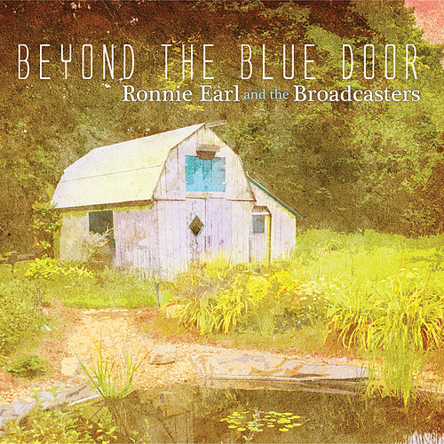 Beyond the Blue Door de Ronnie Earl
