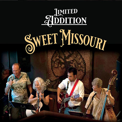 Sweet Missouri by Limited Addition