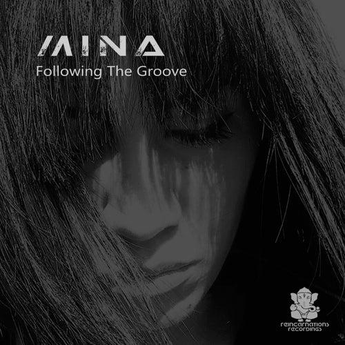 Following The Groove von Mina