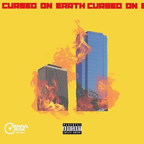 Cursed on Earth by Young L.O.R.D.