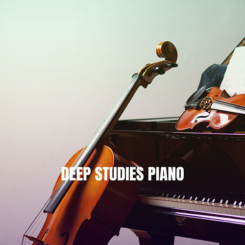 Deep Studies Piano by Various Artists