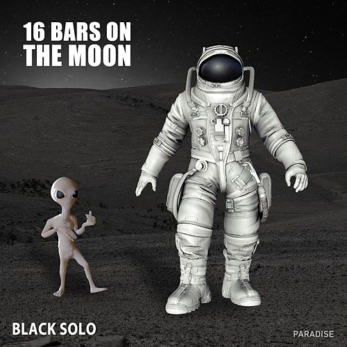 16 Bars on the Moon by Black Solo