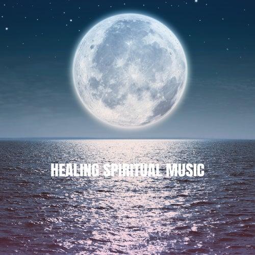 Healing Spiritual Music von Various Artists