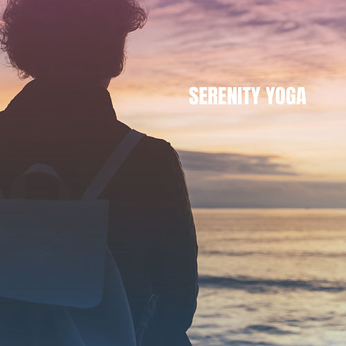 Serenity Yoga von Various Artists