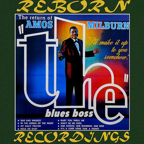 The Return of Blues Boss (HD Remastered) by Amos Milburn