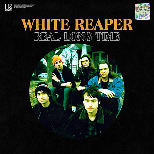 Real Long Time di White Reaper