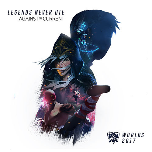 Legends Never Die von League of Legends