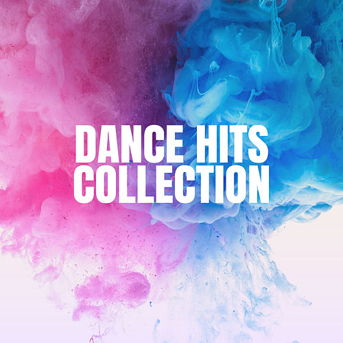 Dance Hits Collection by Various Artists
