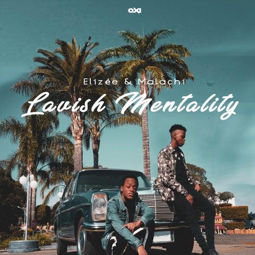 Lavish Mentality - EP von Elizée