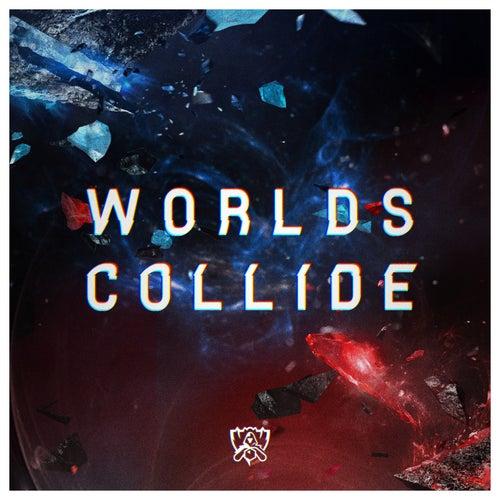 Worlds Collide von League of Legends