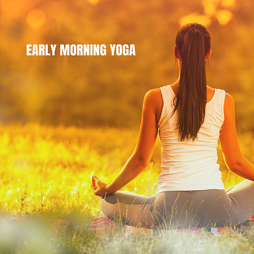 Early Morning Yoga von Various Artists