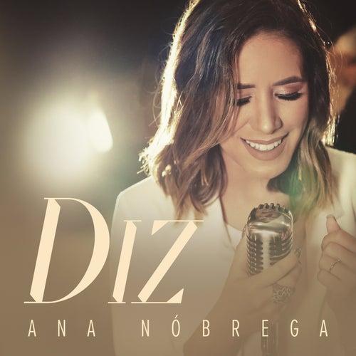 Diz by Ana Nóbrega