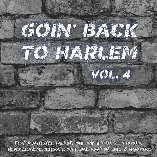 Goin' Back to Harlem Vol. 4 by Various Artists