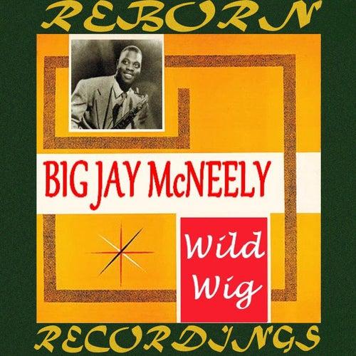 Wild Wig (HD Remastered) de Big Jay McNeely