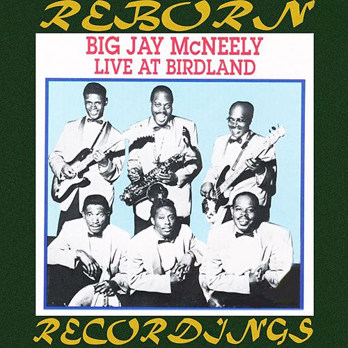 Live at Birdland 1957 (HD Remastered) von Big Jay McNeely