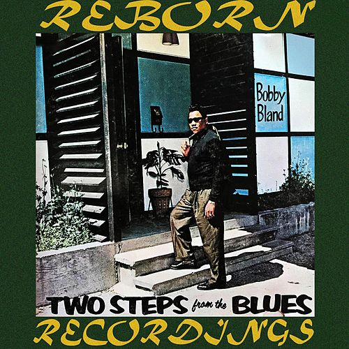 Two Steps from the Blues (HD Remastered) de Bobby Blue Bland