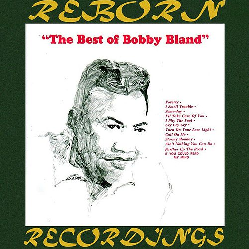 The Best of Bobby Bland (HD Remastered) de Bobby Blue Bland