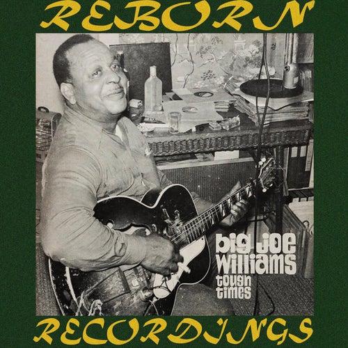 Tough Times (HD Remastered) de Big Joe Williams
