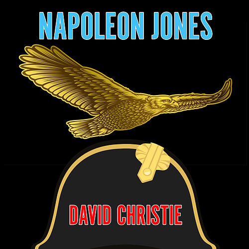 Napoleon Jones by David Christie