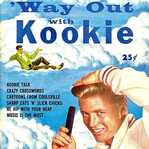 Way Out With Kookie At 77 Sunset Strip! (Remastered) by Edd 'Kookie' Byrnes