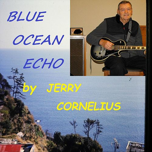 Blue Ocean Echo de Jerry Cornelius
