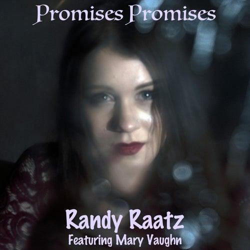 Promises Promises (feat. Mary Vaughn) van Randy Raatz