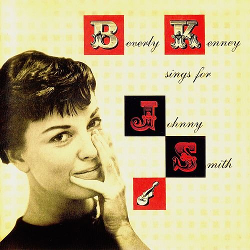 Sings For Johnny Smith (Remastered) by Beverly Kenney