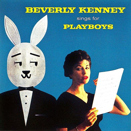 Beverly Kenney Sings For Playboys (Remastered) by Beverly Kenney