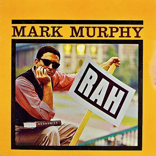 Rah! (Remastered) von Mark Murphy
