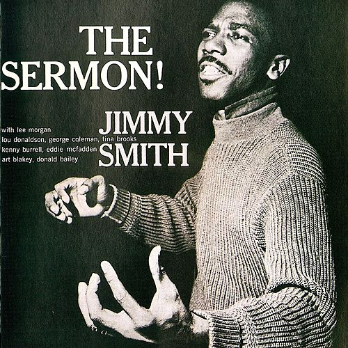 The Sermon! (Remastered) von Jimmy Smith