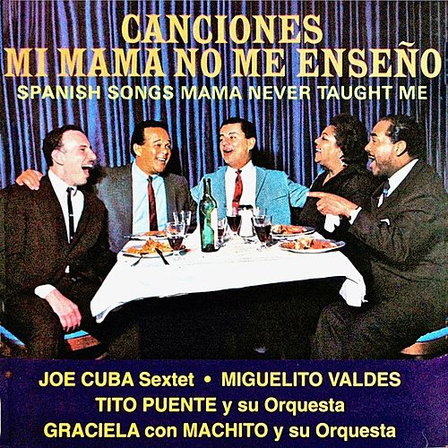 Canciones Mi Mama No Me Enseño (Remastered) von Various Artists