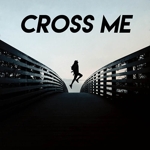 Cross Me von Vibe2Vibe