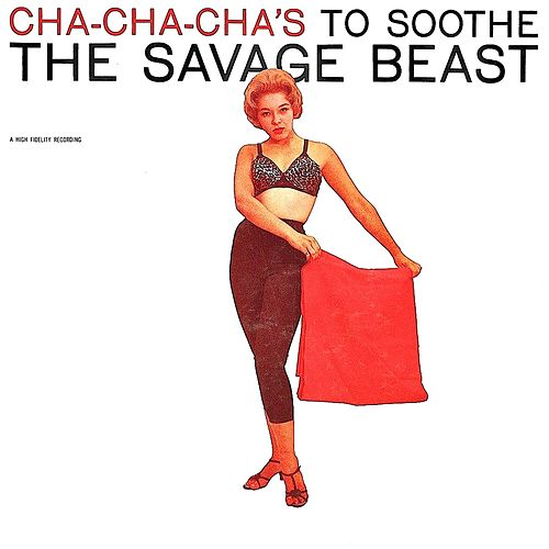 Cha Cha Chas To Soothe The Savage Beast (Remastered) de Joe Cuba
